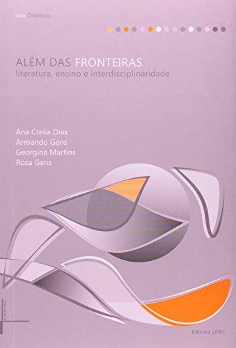 9788571083769: AlŽm das Fronteiras: Literatura, Ensino e Interdisciplinaridade