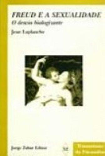 9788571104099: Freud e a Sexualidade. O Desvio Biologizante (Em Portuguese do Brasil)