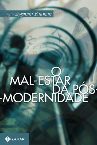 O Mal-Estar Da Pós-Modernidade (Em Portuguese do Brasil): Zygmunt Bauman