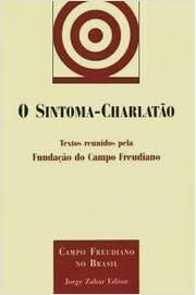 9788571104709: O Sintoma-Charlatão (Em Portuguese do Brasil)