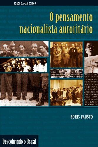 9788571106000: O Pensamento Nacionalista Autoritario (1920-1940) (Descobrindo o Brasil) (Portuguese Edition)