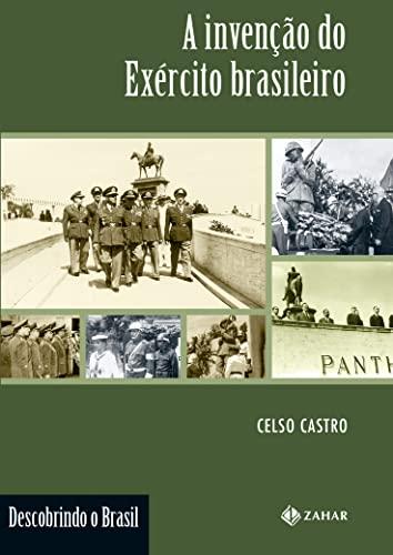 9788571106826: Invencao do Exercito Brasileiro (Em Portugues do Brasil)