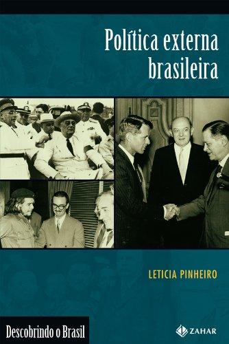 Política Externa Brasileira 1889-2002: Leticia Abreu Pinheiro