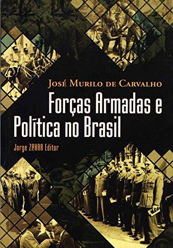 Forças Armadas E PolÃtica No Brasil. Coleção: Josà Murilo de