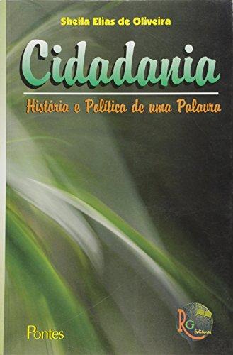 9788571132290: Cidadania : Historia e Politica de Uma Palavra