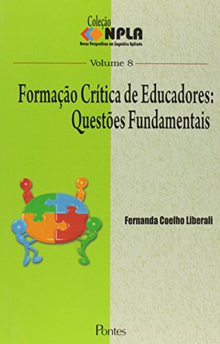 9788571133297: Formacao Critica De Educadores - Questoes Fundamentais