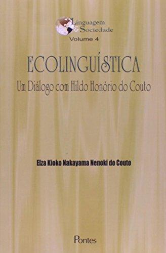 9788571134270: Ecolinguística. Um Diálogo com Hildo Honório do Couto - Volume 4 (Em Portuguese do Brasil)