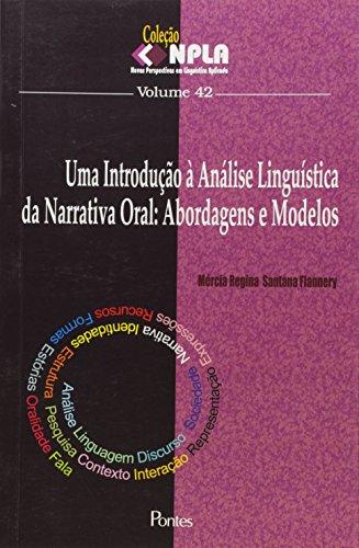 9788571135963: Introducao a Analise Linguistica da Narrativa Oral, Uma: Abordagens e Modelos