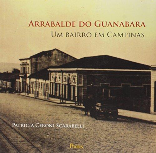9788571136359: Arrabalde do Guanabara: Um Bairro em Campinas