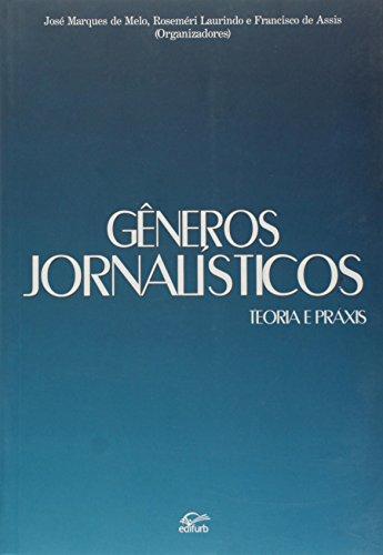 9788571143265: Gneros Jornalisticos: Teoria e Praxis