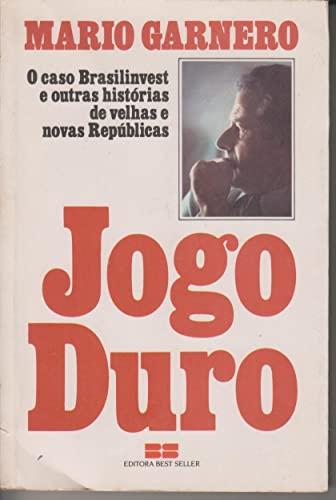 9788571230897: Jogo duro: O caso Brasilinvest e outras histórias de velhas e novas repúblicas (Portuguese Edition)
