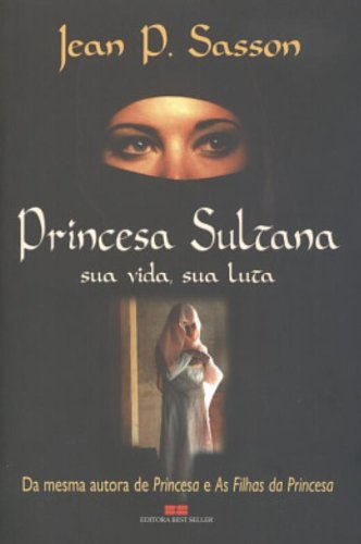 Princesa Sultana: Jean P. Sasson