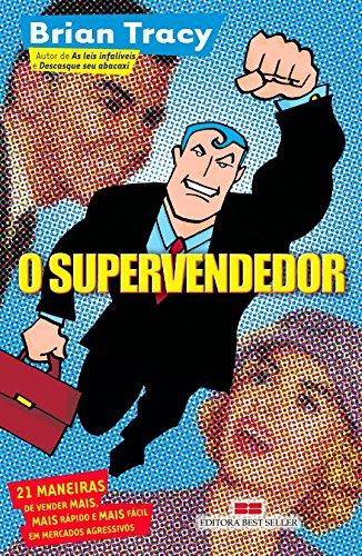 9788571239418: O Supervendedor (Em Portuguese do Brasil)