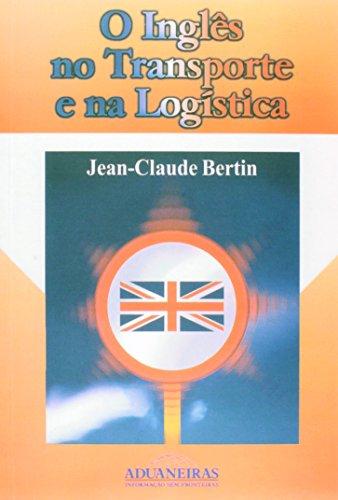9788571291676: Ingls no Transporte e na Log'stica, O