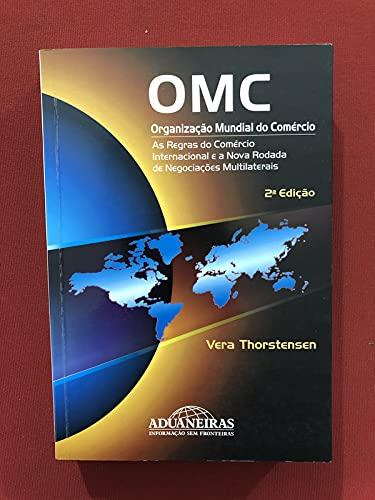 9788571292901: Omc - Organizaçao Mundial Do Comercio (Em Portuguese do Brasil)