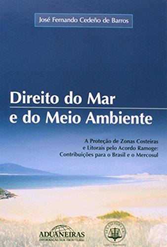 9788571294967: Direito Do Mar E Do Meio Ambiente (Em Portuguese do Brasil)