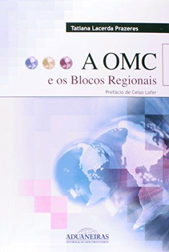 9788571295308: A OMC e os Blocos Regionais