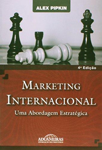 9788571296411: Marketing Internacional - Uma Abordagem Estrategica (Em Portuguese do Brasil)