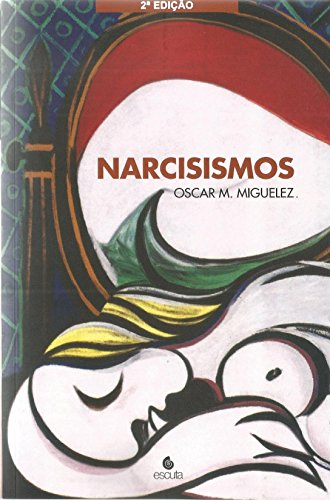 9788571372658: Narcisismos