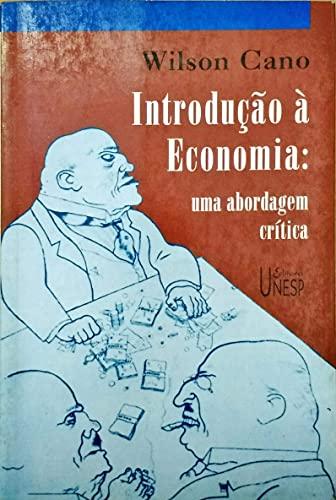 Introdução À Economia. Uma Abordagem Crítica (Em
