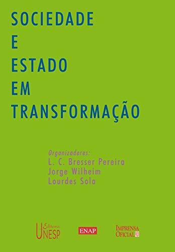 Sociedade e EStado em Transformacao. Organizadores: L.C.