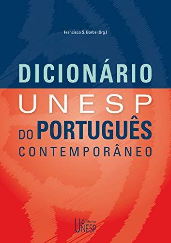 Dicionario Unesp Do Portugues Contemporaneo (Em Portuguese: Francisco da Silva
