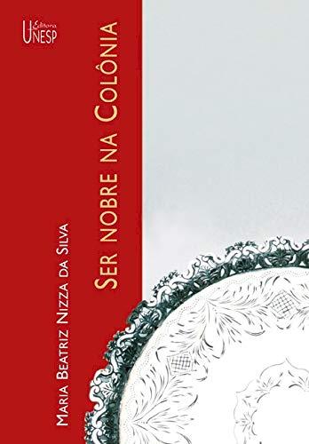 9788571395800: Ser nobre na Colônia (Portuguese Edition)