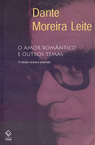 9788571397705: Amor Romantico E Outros Temas, O (Em Portuguese do Brasil)