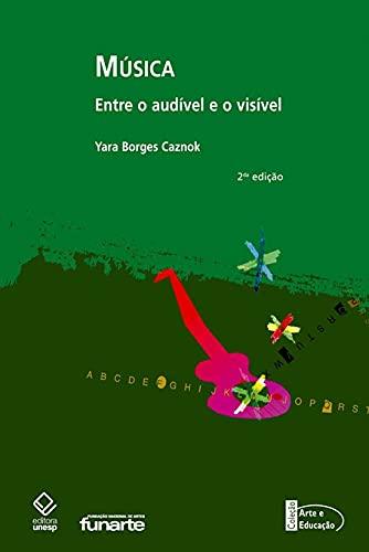 9788571398009: Música: entre o audível e o visível (Portuguese Edition)