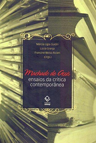 Machado de Assis : ensaios da crítica: Guidin, Márcia Lígi
