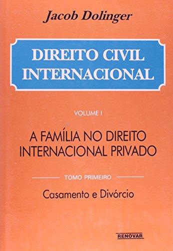 9788571470491: Direito civil internacional (Portuguese Edition)