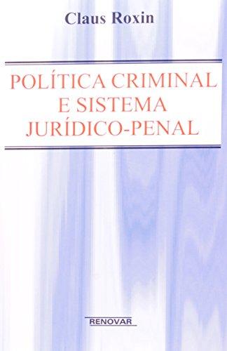 9788571471771: Politica Criminal e Sistema Juridico Penal