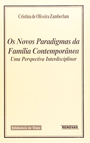 9788571471948: Novos Paradigmas da Familia Contemporanea, Os