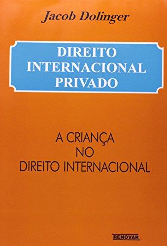 9788571473850: Direito civil internacional : a fam�lia no direito internacional privado : a crian�a no direito internacional. vol. 2 / 2