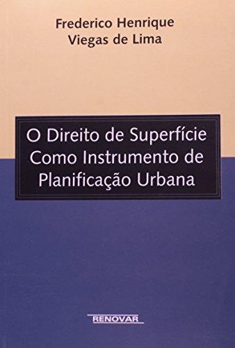 9788571475212: Direito de Superficie como Instrumento de Planificacao Urbana, O