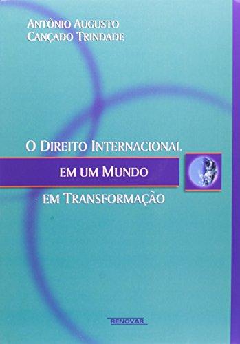 9788571475878: O Direito Internacional em um Mundo em Transformacao (Em Portuguese do Brasil)