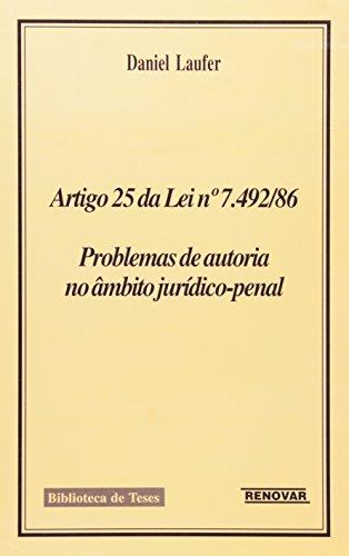 9788571476936: Artigo 25 da Lei N 7.492-86: Problemas de Autoria no åmbito Juridico-penal