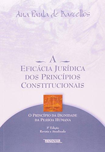 9788571478015: Eficacia Juridica dos Principios Constitucionais, A