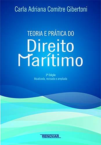 9788571478596: Teoria e Prática do Direito Marítimo (Em Portuguese do Brasil)