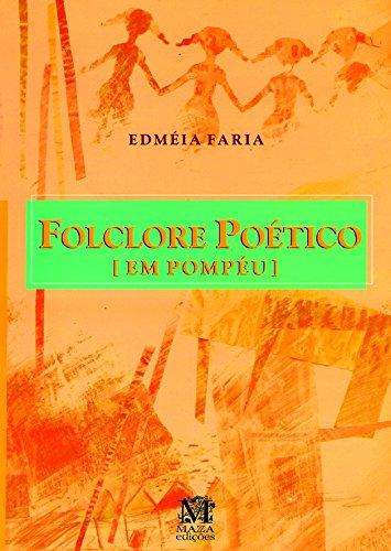 Folclore poético em Pompéu. - Faria, Edméia