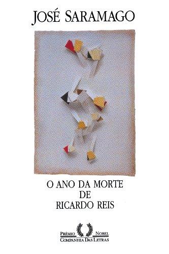 Ano da Morte de Ricardo Reis, O: Saramago, Jose