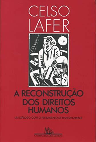 9788571640115: Reconstrução dos Direitos Humanos, A