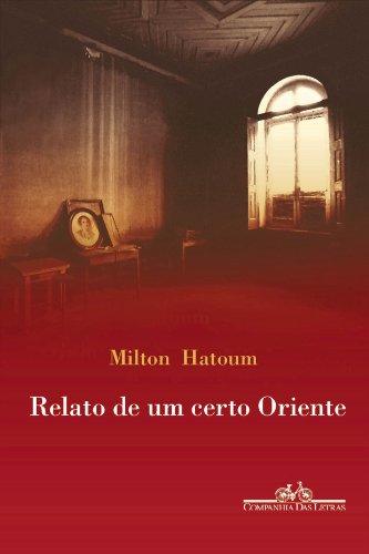 9788571640399: Relato de um certo oriente (Portuguese Edition)