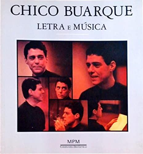 Chico Buarque: Letra e musica ; incluindo