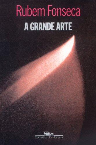 A Grande Arte: Fonseca, Rubem