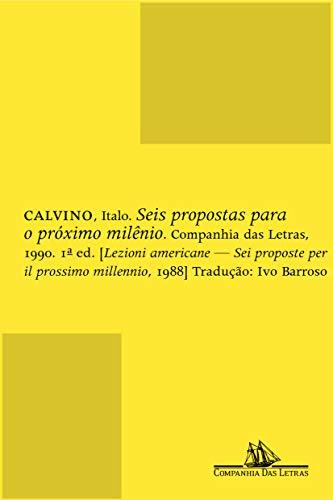 Seis Propostas Para O Proximo Milenio: Italo Calvino