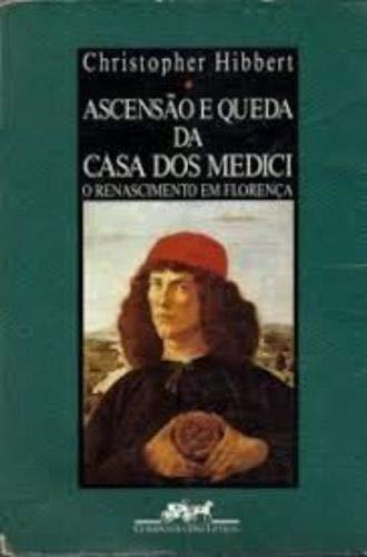 9788571642935: Ascensão e Queda da Casa Dos Medici