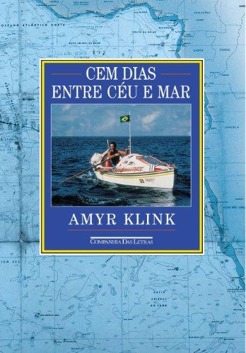 9788571644328: Cem Dias Entre Ceu E Mar