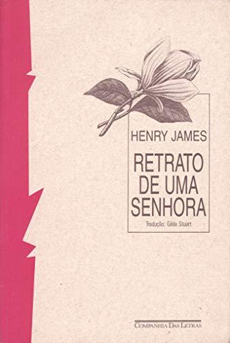 9788571644359: Retrato de Uma Senhora (Em Portuguese do Brasil)