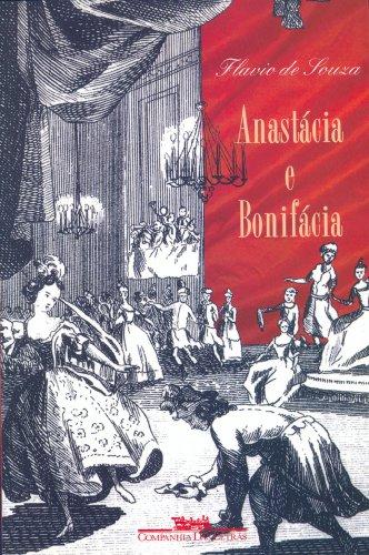 9788571644809: Anastácia e Bonifácia (Portuguese Edition)